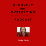 Binge and Overeating Podcast